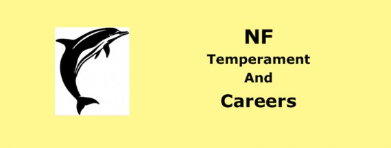 NF Temperament and Careers